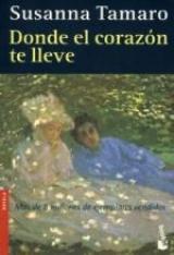 Frases De Donde El Corazón Te Lleve De Susanna Tamaro