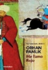 Frases De Me Llamo Rojo De Orhan Pamuk Frases Del Libro