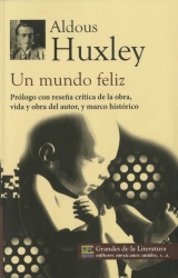 Aldous Huxley un mundo feliz frases