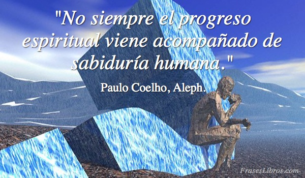 Imagen No Siempre El Progreso Espiritual Viene Acompañado