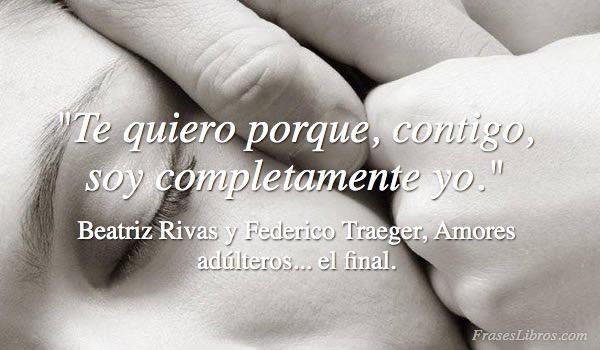 Imagen Te quiero porque, contigo, soy completamente yo....