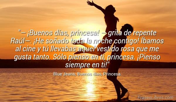 Imagen Buenos Días Princesa Grita De